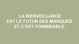 bienveillance-futur-des-marques-cbexpert